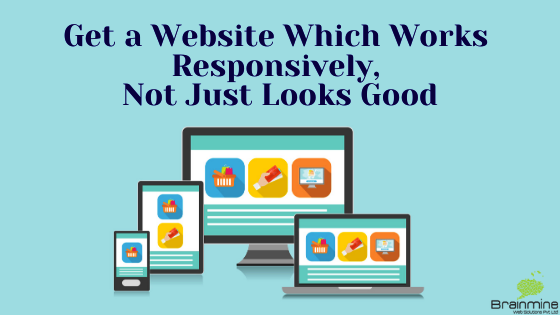 Get-Website-Which-Works-Responsively-Not-Just-Looks-Good